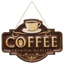 Premium Quality Coffee Sign