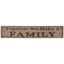 Together We Make a Family Sign, White